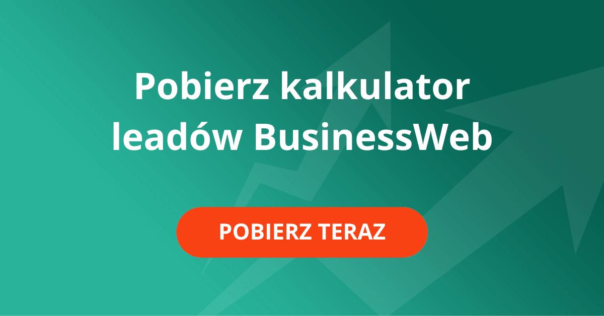 BusinessWeb - Pobierz kalkulator leadów (1)